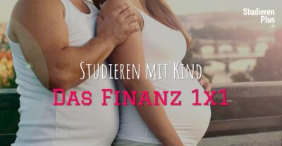 Studieren mit Kind – Das Finanz 1×1