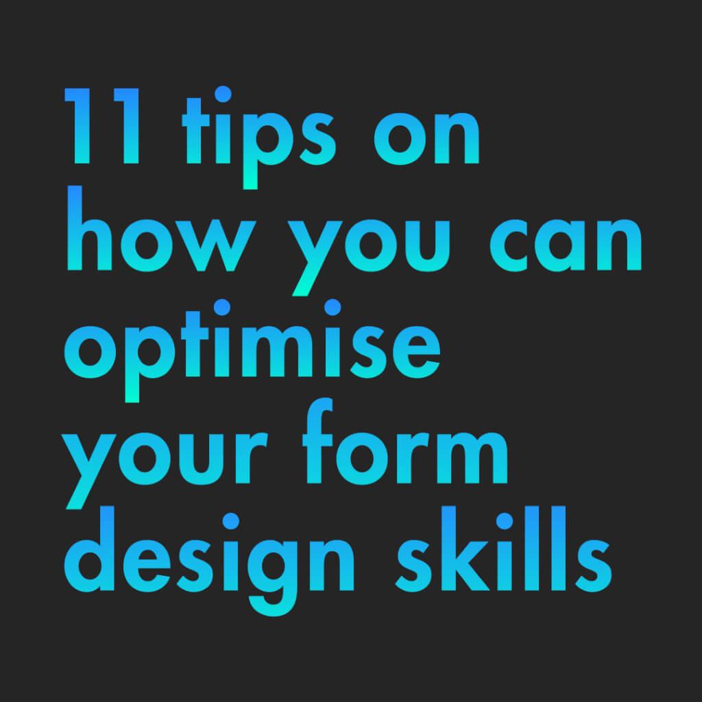 """Erste Slide mit dem Titel: """"11 Tips on how you can optimise your form design skills"""""""