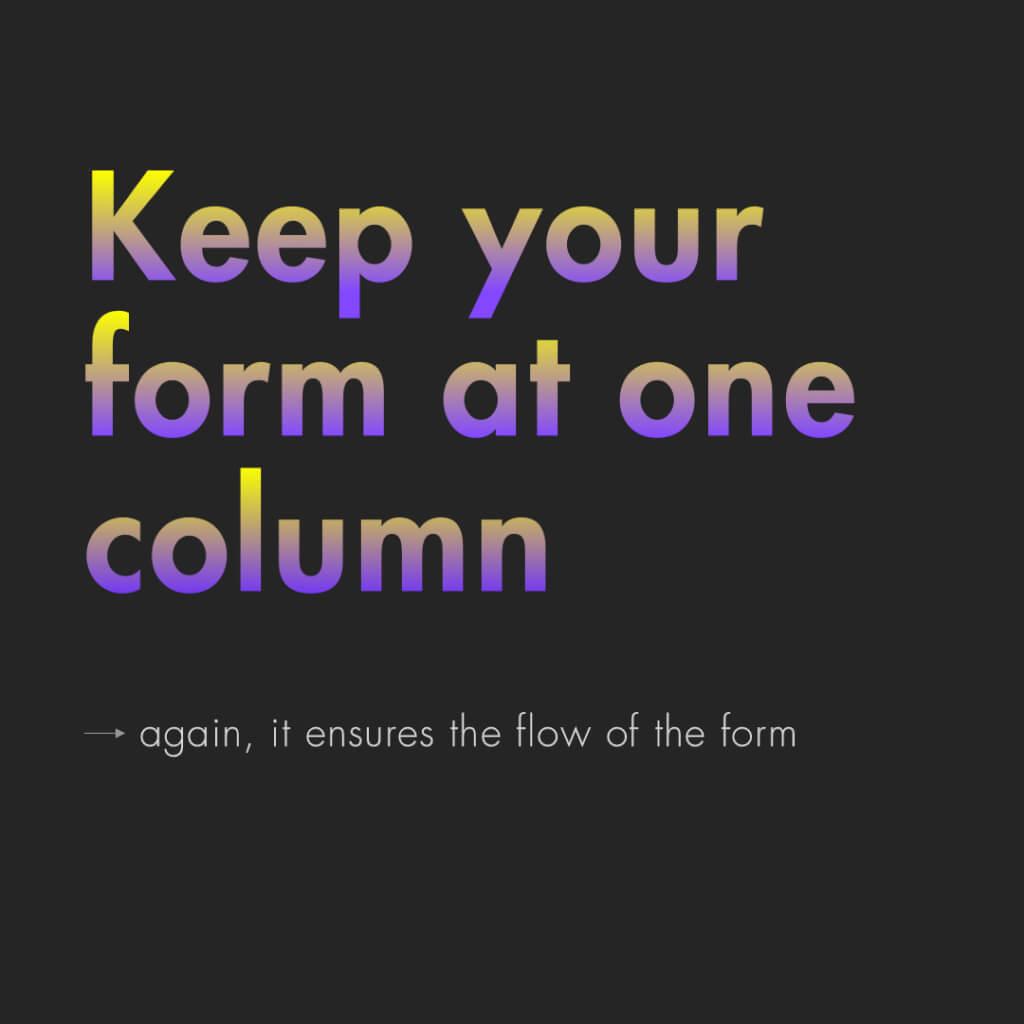 "Fünfte Slide mit dem Titel: ""Keep your form at one column"""