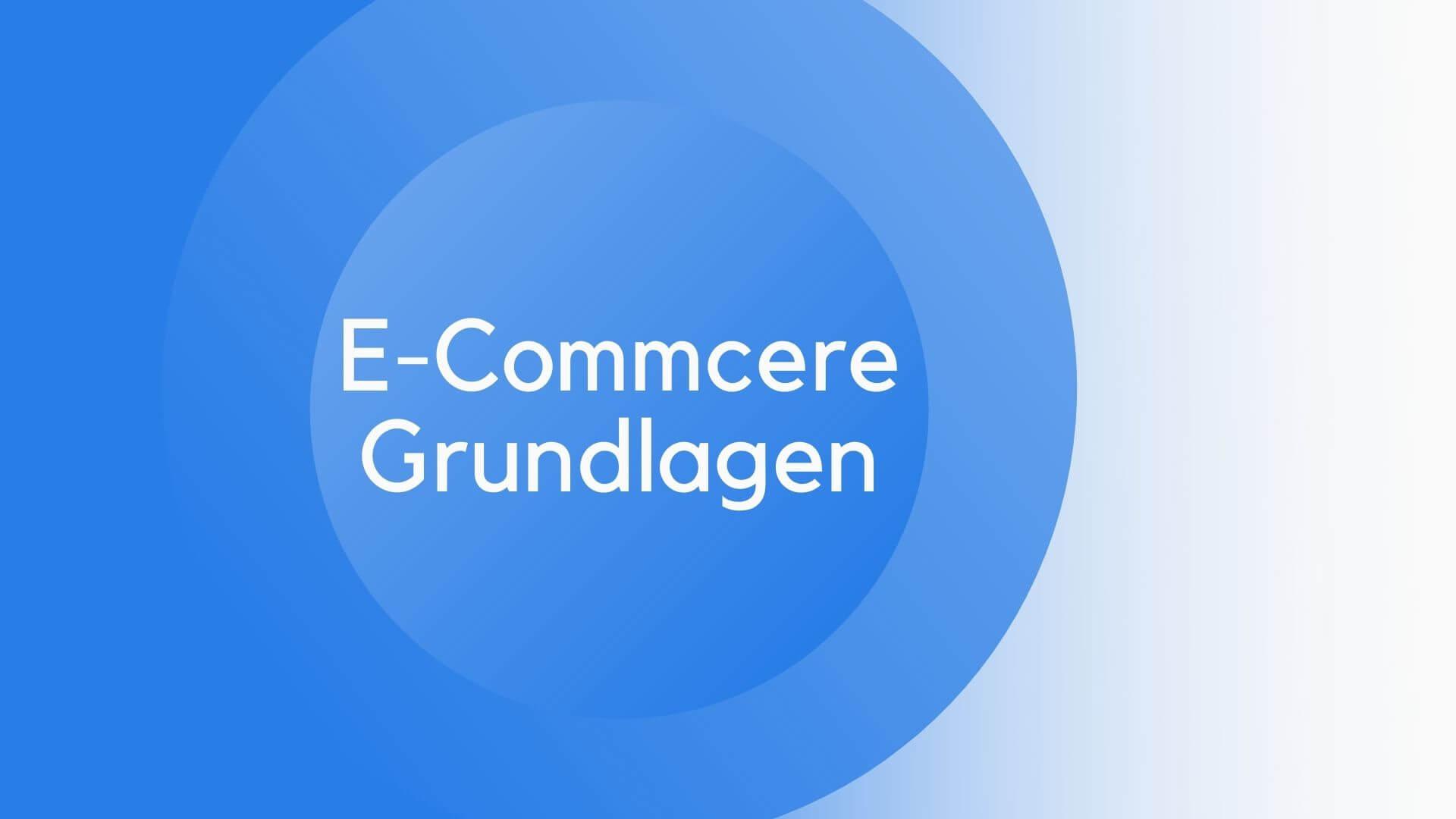 E-Commerce Grundlagen