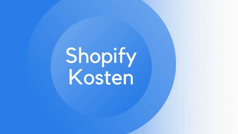Shopify Kosten
