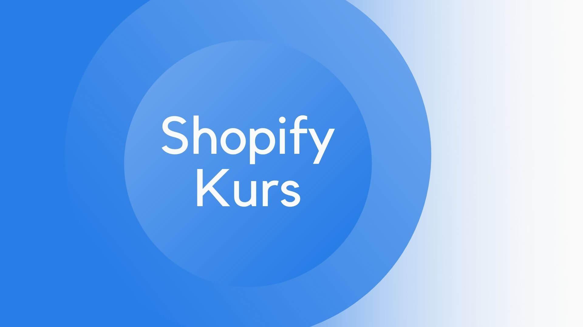 Shopify Kurs