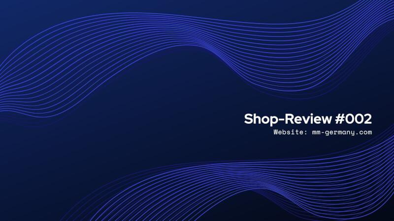 Shop-Review: MM-Germany.com