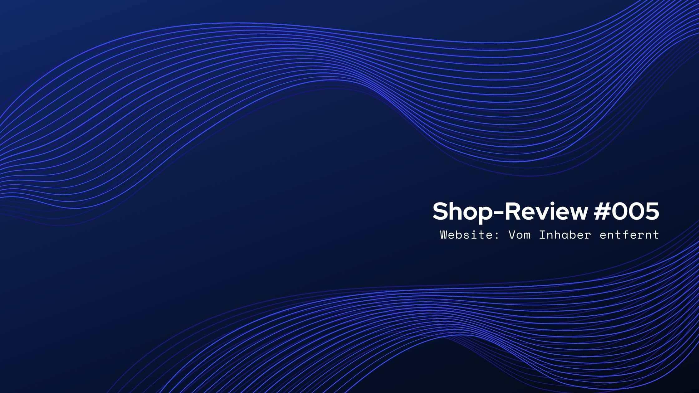 Shop-Review: Shop nicht mehr verfügbar
