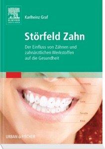 Beitragsbild 2. Buch von Dr. Karlheinz Graf: Störfeld Zahn