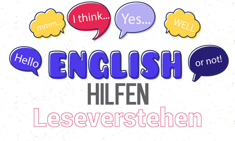 Englisch Hilfen fuer Leseverstehen