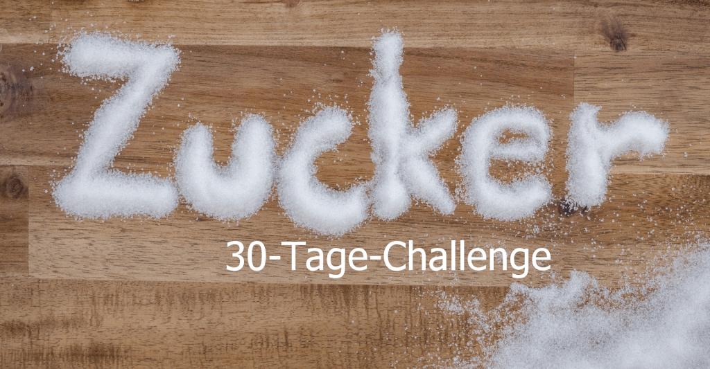 30 Tage Challenge Ohne Haushaltszucker Zuckerfrei
