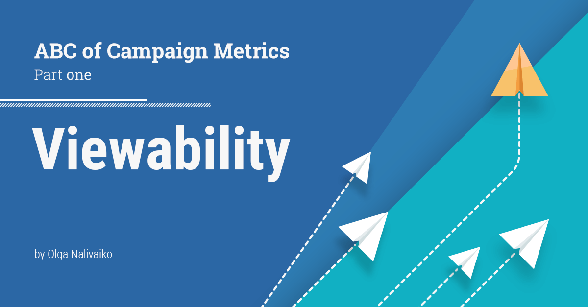 Viewability — Teil 1 des ABC der Kampagnenmetriken