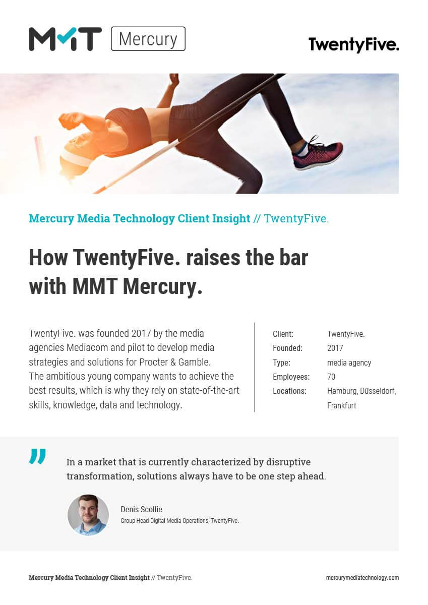 How TwentyFive. raises the bar  with MMT Mercury.
