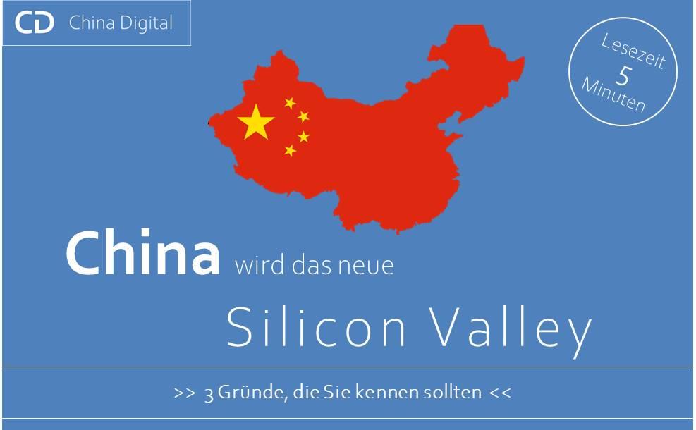 China Silicon Valley 3 Gruende Q