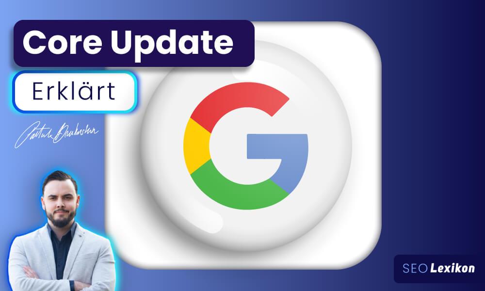 Core Updates von Google