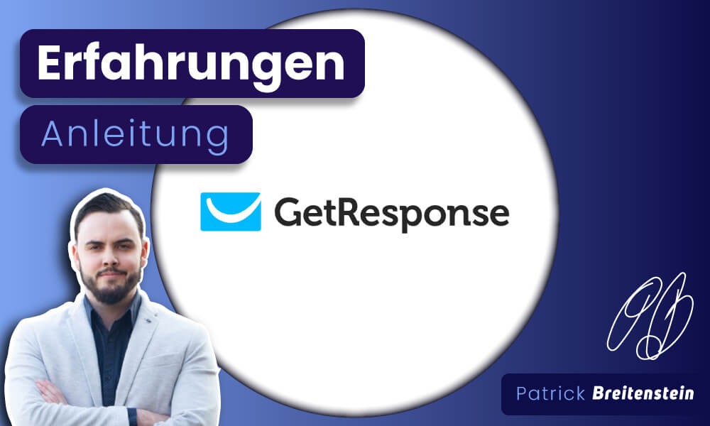 Get Response: Echte Erfahrungen mit Test & Anleitung (2021)