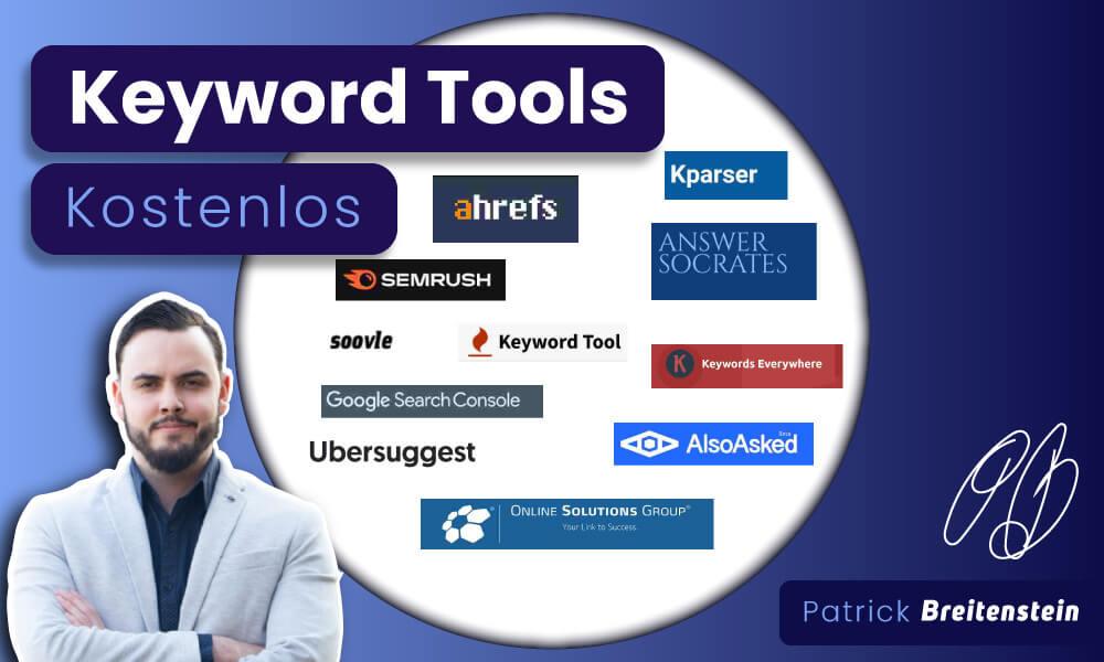 11 Kostenlose Keyword Tools: Mit 0€ über 1000 Besucher (SEO)
