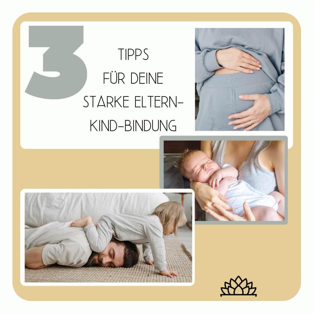 Als Familie gut in VerBINDUNG sein- 3 Tipps für deine starke Eltern-Kind-Bindung