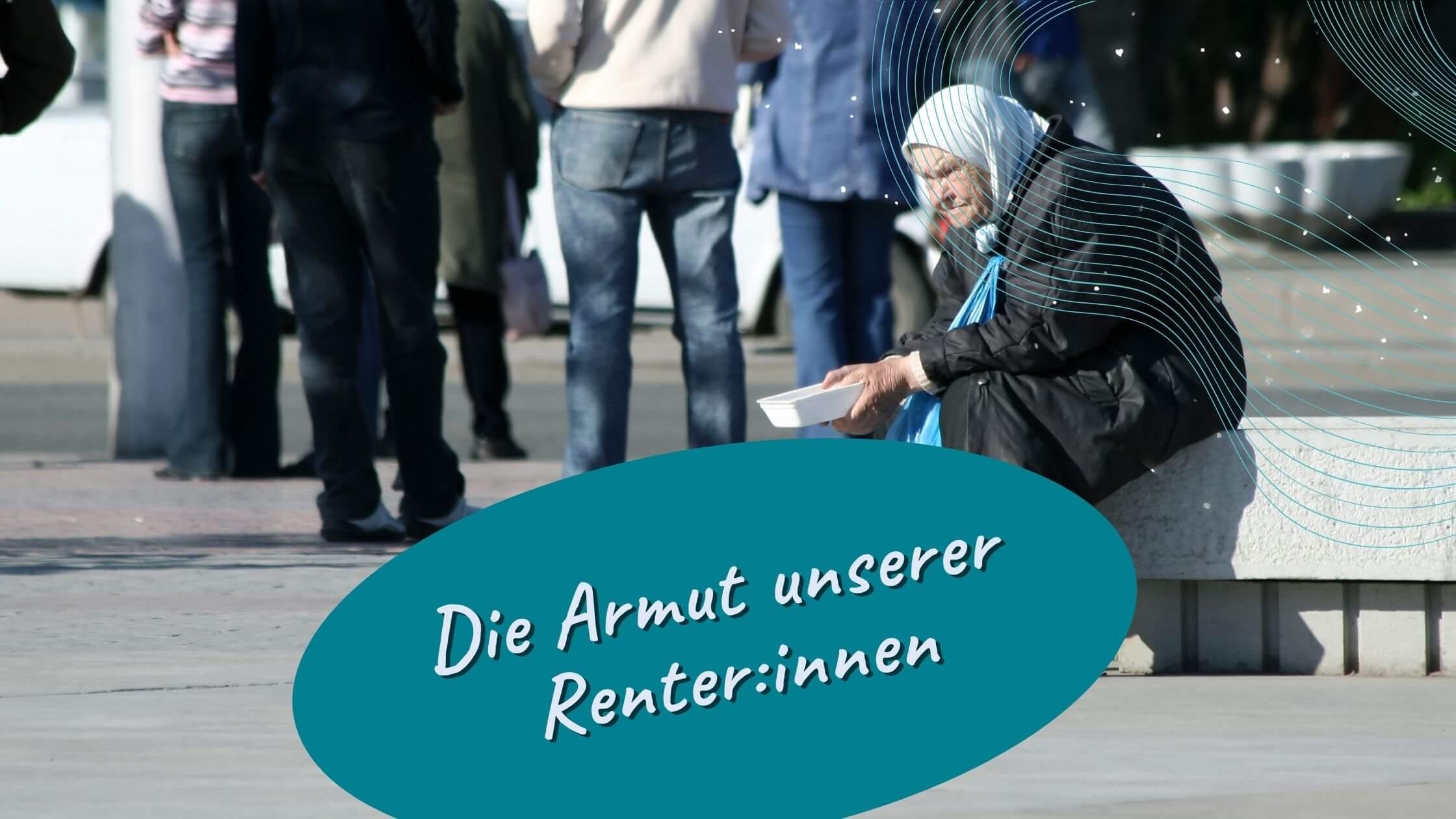 Warum werden Rentner:innen in deutschen Städten immer ärmer?