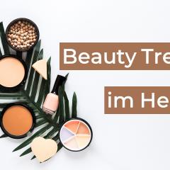 Das sind die Beauty Trends im Herbst!